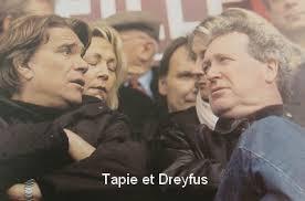 Tapie-Dreyfus, le climat de méfiance.